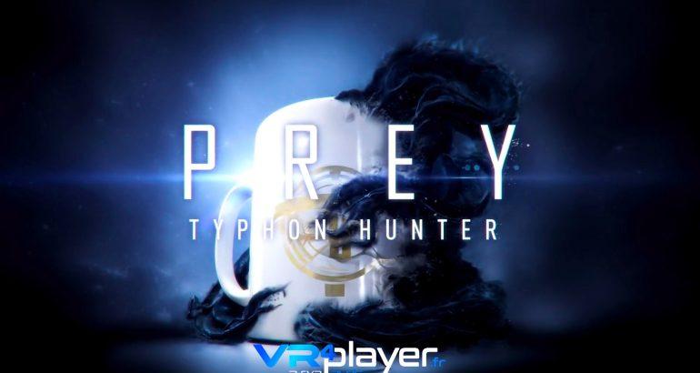 Prey Typhon Hunter du contenu VR sur PlayStation VR