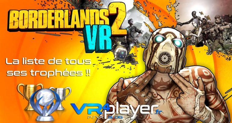 tous les trophées de Borderlands 2 VR sur PSVR - vr4player.fr