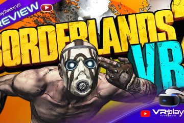 PlayStation VR : Borderlands 2 VR Nos premières impressions Preview