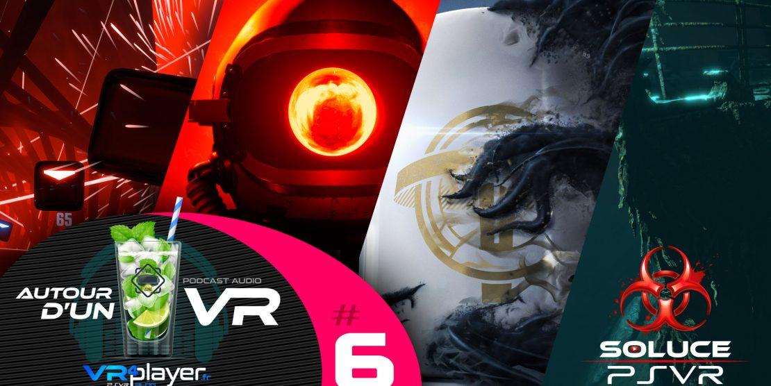 PlayStation VR : Autour d'un VR 6, Le Podcast VR4player Les jeux de fin d'année avec Herbi