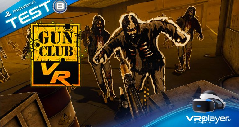 Gun Club VR PlayStation VR, PSVR,VR4player.fr