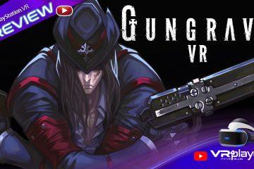PlayStation VR : Gungrave VR U.N sur PSVR, la preview de côté