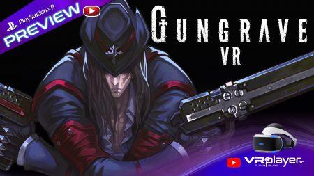 Gungrave VR U.N preview PlayStation VR - vr4player.fr