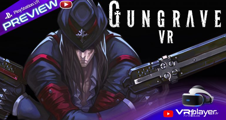 Gungrave VR U.N preview PlayStation VR - vr4player.fr