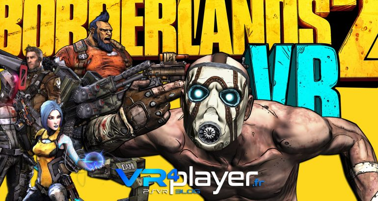 Borderlands 2 VR arrive en exclu temporaire PSVR - vr4player.fr