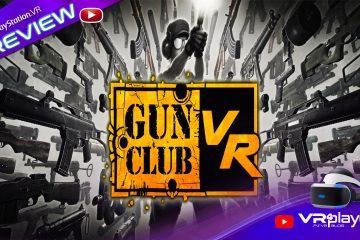 PlayStation VR : Gun Club VR preview d'une fine gâchette sur PSVR