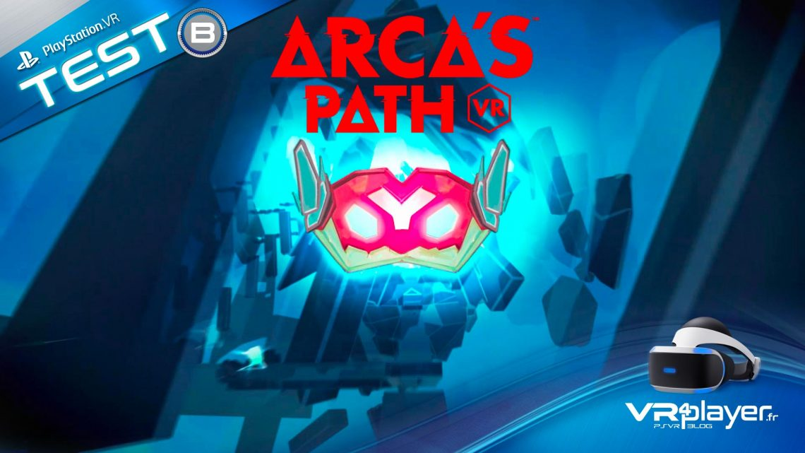 Arca's Path VR sur PlayStation VR
