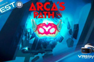 PlayStation VR : Arca's Path VR, l'équilibre parfait sur PSVR