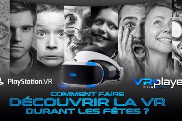 PlayStation VR : Comment faire découvrir la VR à vos invités durant les fêtes ?