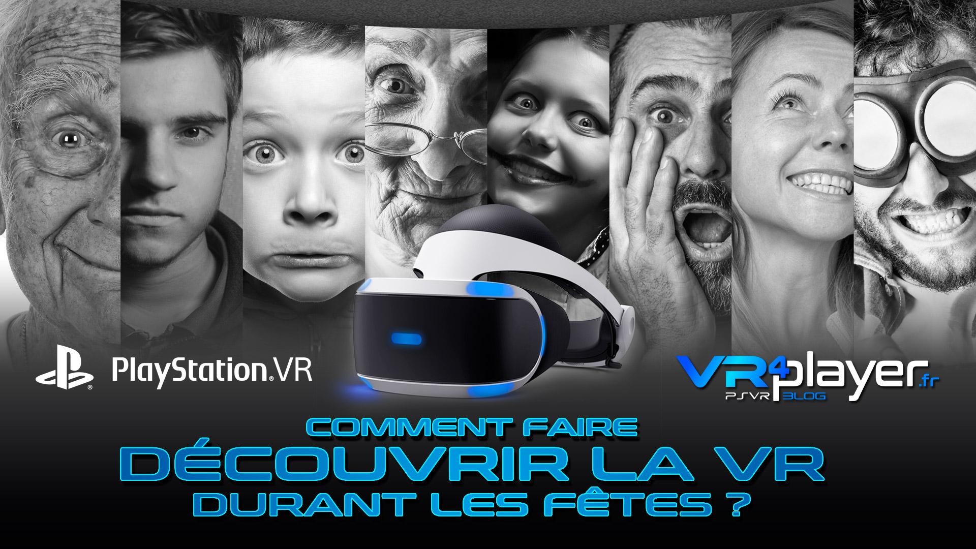 Faire découvrir le pLAYstation VR à ses invités durant les fêtes