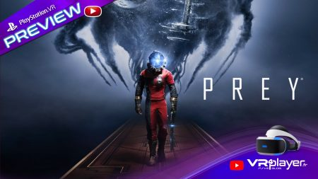 Transtar VR expérience VR de Prey PlayStation VR PSVR VR4player.fr