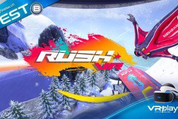 PlayStation VR : Rush VR, au ras des pâquerettes sur PSVR, le Test