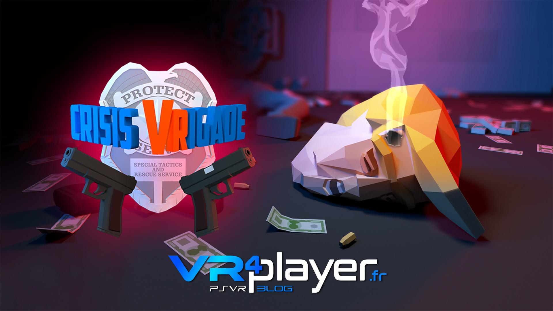 crisis vrigade sur psvr vr4player.fr