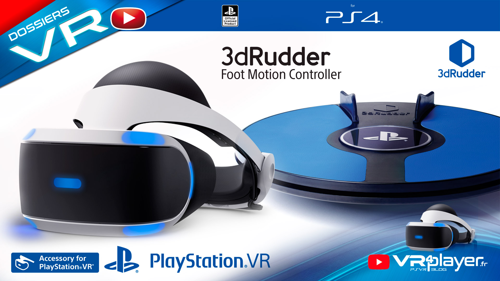 PlayStation VR PSVR 3DRudder Sortie officielle VR4Player