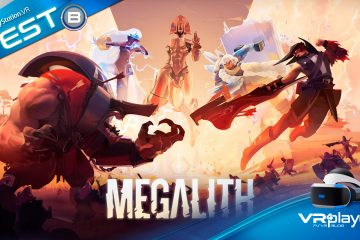 PlayStation VR : Megalith, titanesque sur PSVR ? Le test.