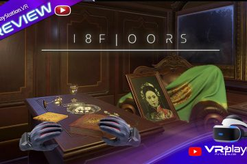 PlayStation VR : 18 Floors, un aperçu du DLC sur PSVR