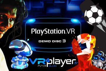 PlayStation VR : Demo Disc 3, ça se précise sur PSVR