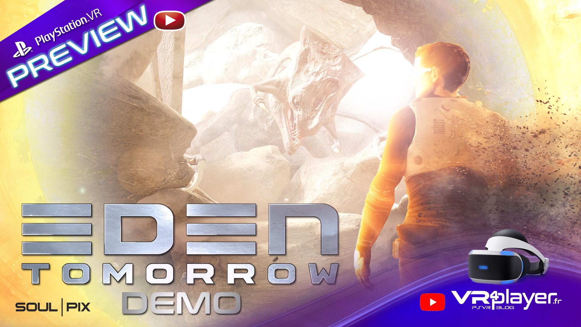 Preview de la démo d'EDEN Tomorrow sur PSVR - vr4player.fr