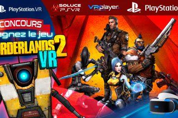 PlayStation VR : Gagnez le jeu Borderlands 2 VR sur PSVR avec VR4Player !