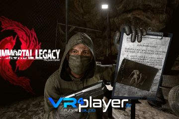 PlayStation VR : Immortal Legacy, le dernier trailer PSVR