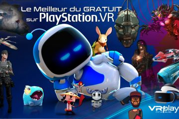 PlayStation VR : le meilleur du gratuit sur PSVR