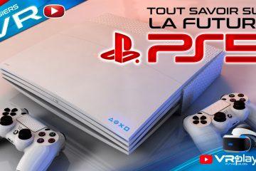 PlayStation 5, PS5, PSVR2, tout savoir sur les prochains Hardwares Sony