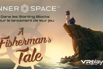 PlayStation VR : A Fisherman's Tale, InnerSpace sur le lancement PSVR !