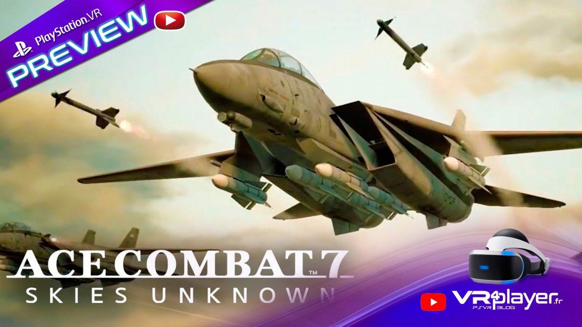 Ace combat 7, Mode VR, premières impressions VR4Player
