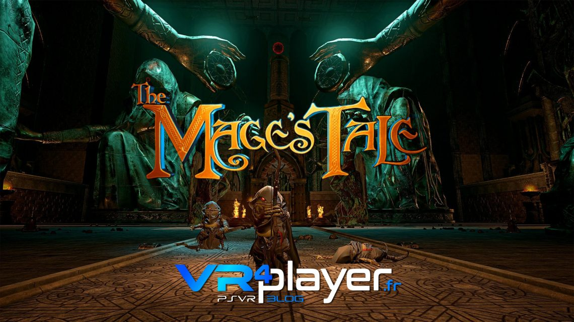 The Mage's Tale en trailer PlayStation VR - vr4player.fr