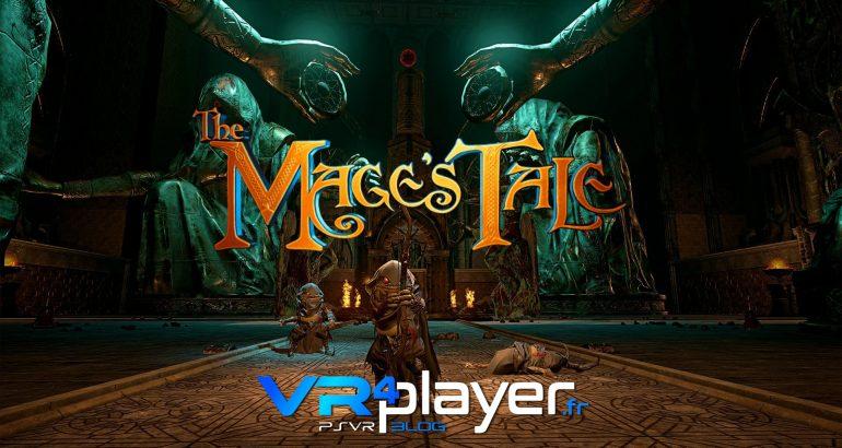 The Mage's Tale en trailer PlayStation VR - vr4player.fr