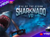 Sharknado VR en preview avant sa sortie PSVR - vr4player.fr