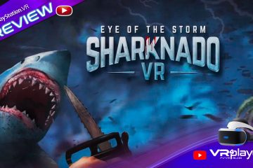 PlayStation VR : Sharknado VR, Preview du Nanar De La Mer