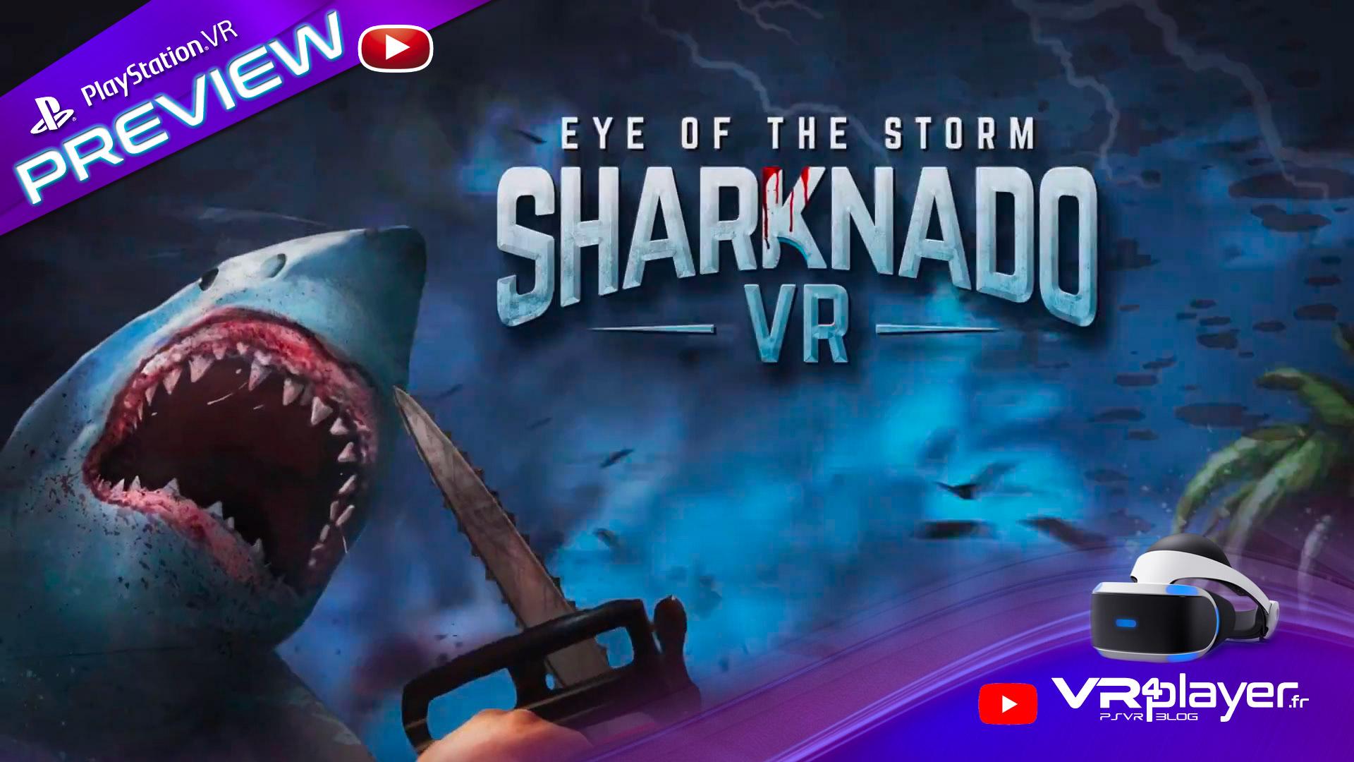 Sharknado VR en preview avant sa sortie PSVR - vr4player.fr
