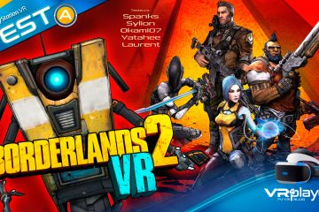 PlayStation VR : Borderlands 2 VR, ClapTrap au Top en VR ! Le Test