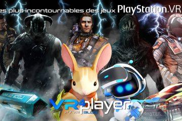 PlayStation VR : les plus incontournables des jeux PSVR
