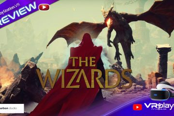 PlayStation VR : The Wizards Enhanced Edition sur PSVR – Preview niveau 2