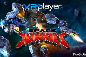 PlayStation VR, PCVR : Space Junkies Open Bêta, Vive le Printemps VR