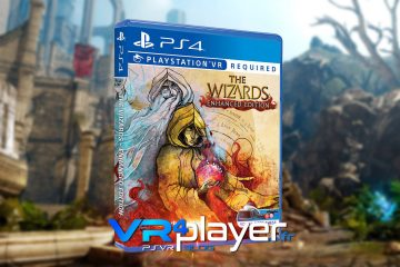 PlayStation VR : The Wizards Enhanced Edition aura droit à une version physique