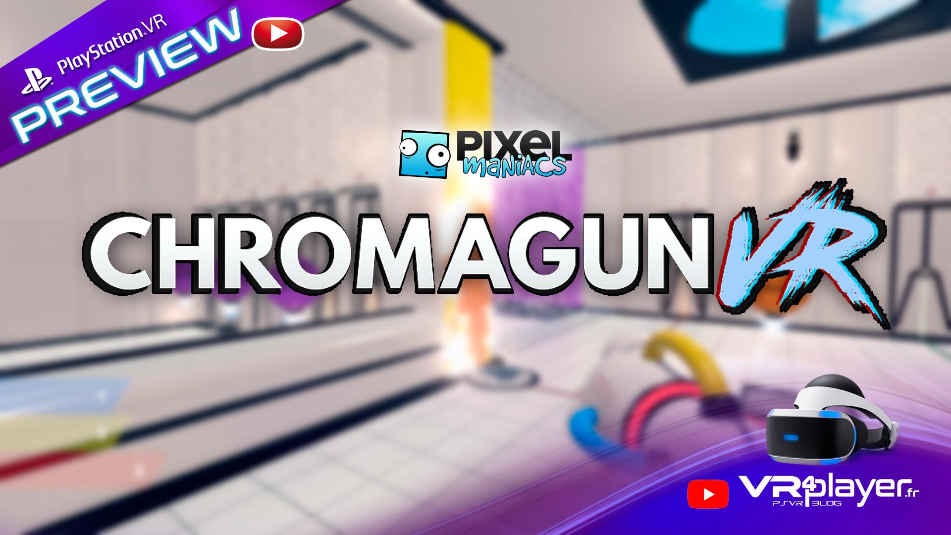 Chromagun VR Preview