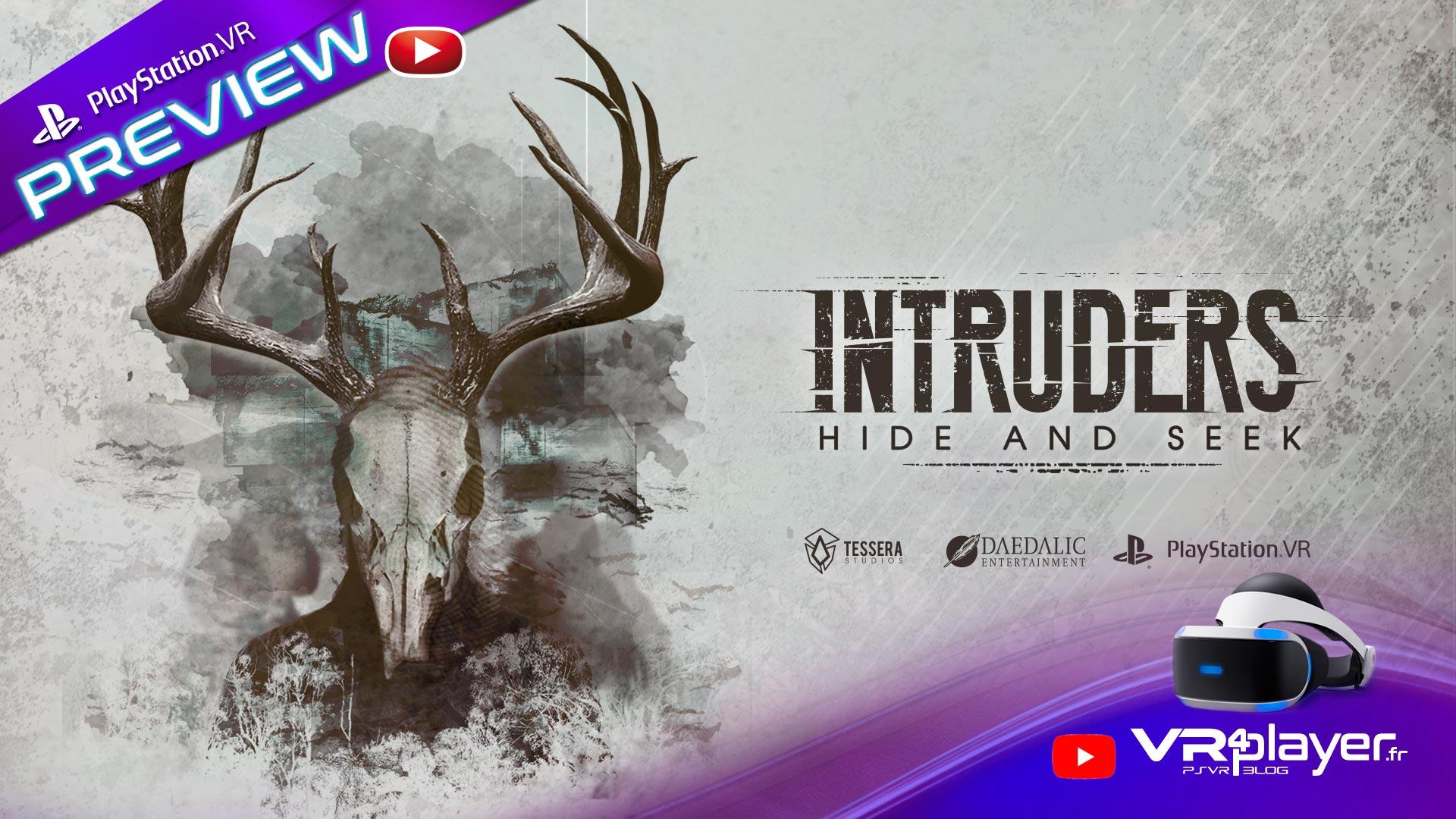 Intruders Hide and Seek PlayStation VR PSVR Preview