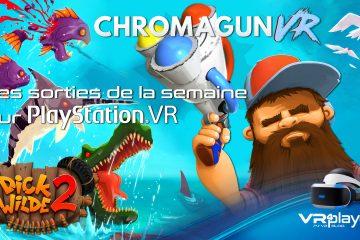 PlayStation VR : les nouveaux jeux PSVR de la semaine