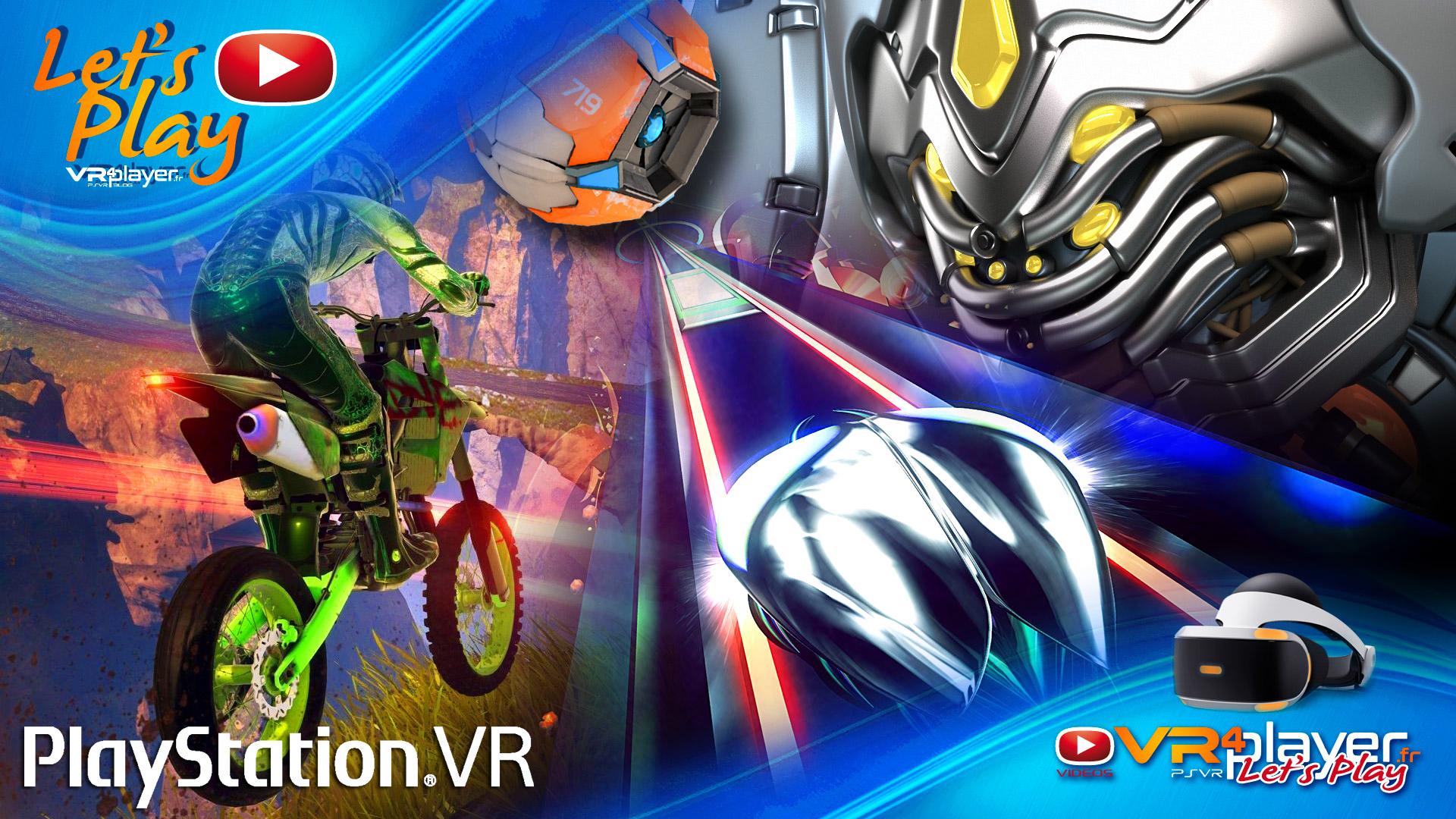 let's play PlayStation VR - VR4player.fr