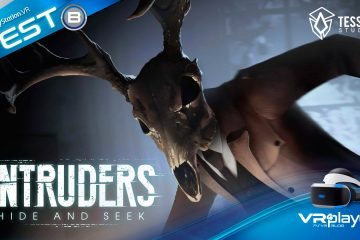 PlayStation VR : Intruders, Hide and Seek. Thriller psychologique en VR, le test !