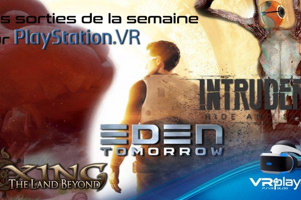 les sorties de la semaine sur PSVR - VR4player.fr