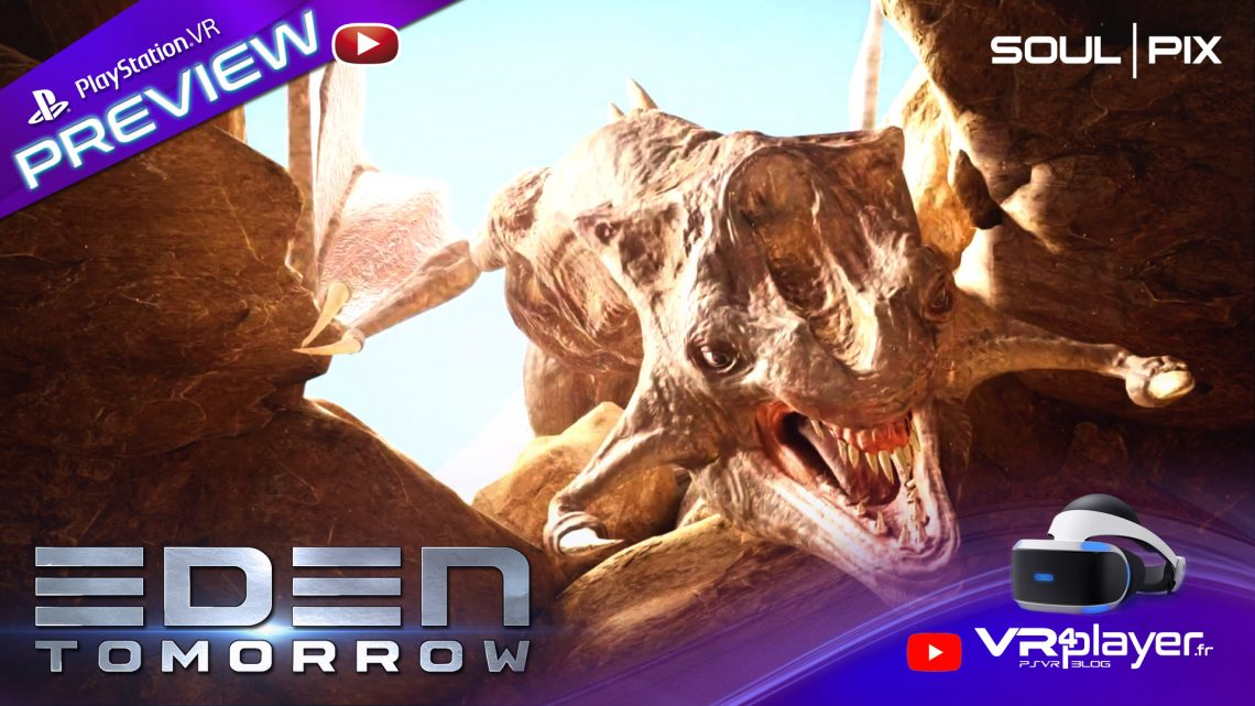 preview EDEN Tomorrow PlayStation VR VR4player.fr