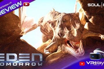 PlayStation VR : EDEN Tomorrow, Preview d'un titre d'envergure sur PSVR