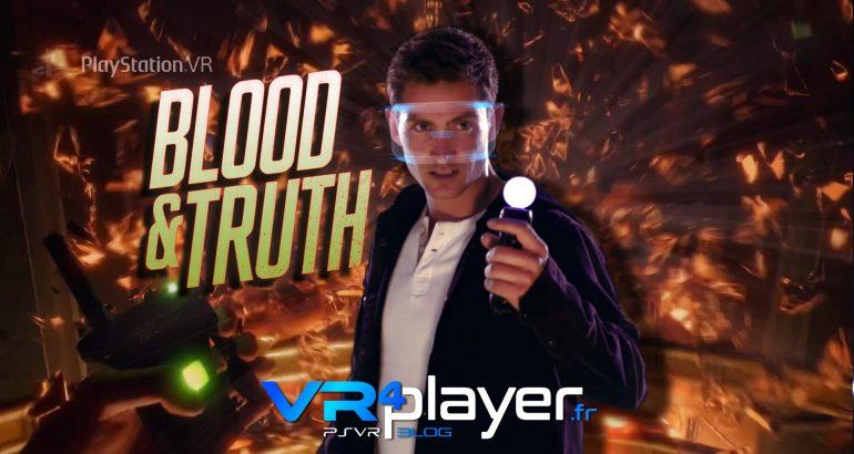 Blood and Truth, toute la vérité sur PSVR - VR4player.fr