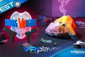 PlayStation VR : Crisis VRigade, test du simulateur de braquage sur PSVR