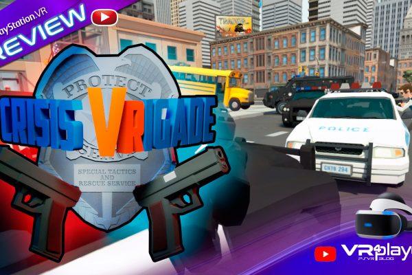 Crisis VRigade Previex VR4player PlayStation VR PSVR