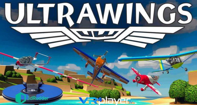 Ultrawings PSVR 3dRudder VR4player.fr